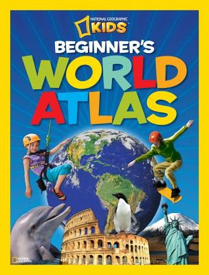 Beginner's World Atlas By National Geographic Society (U. S.)